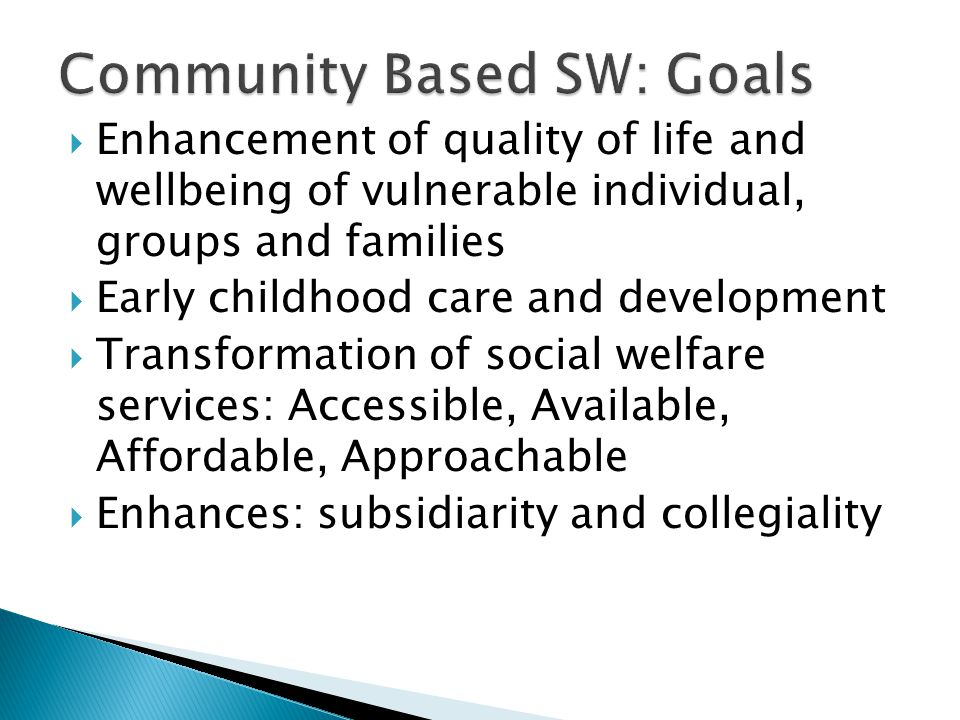 Community Based SW: Goals