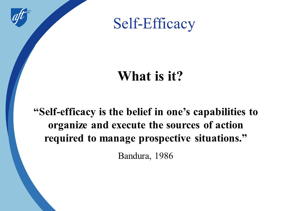 Self-Efficacy What is it