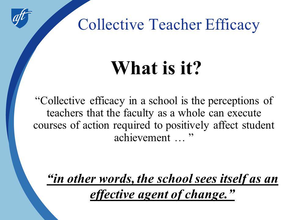 Collective Teacher Efficacy