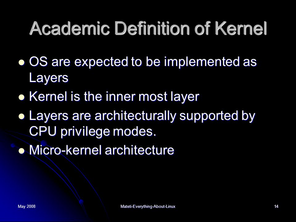 Academic Definition of Kernel