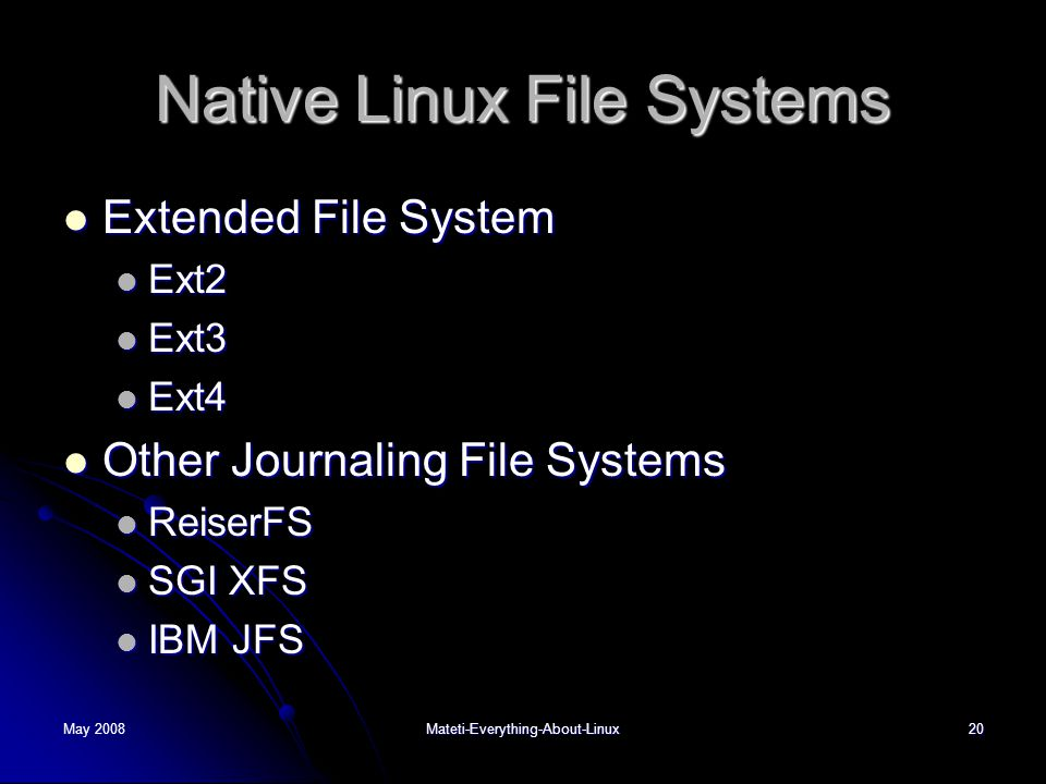 Native Linux File Systems