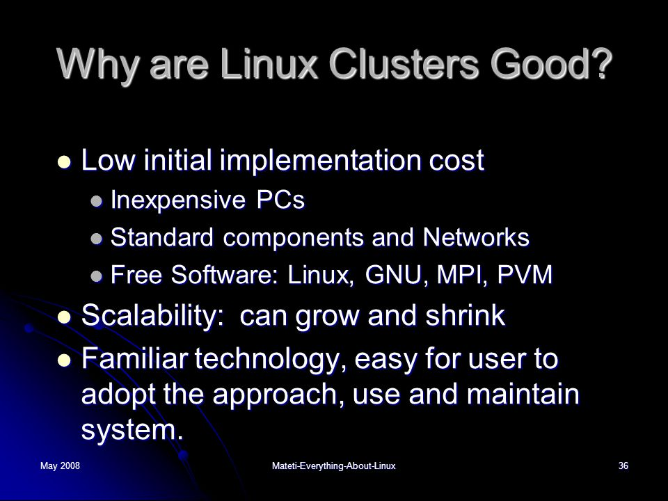 Why are Linux Clusters Good