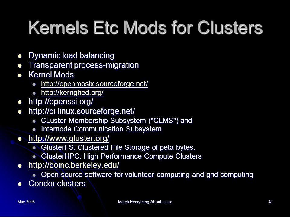 Kernels Etc Mods for Clusters