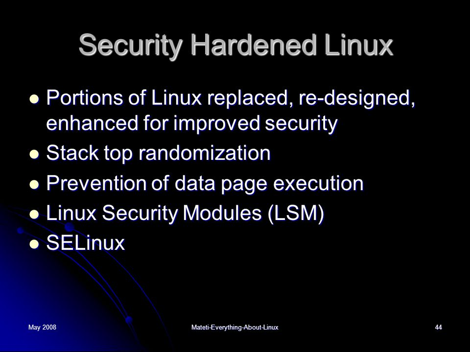 Security Hardened Linux