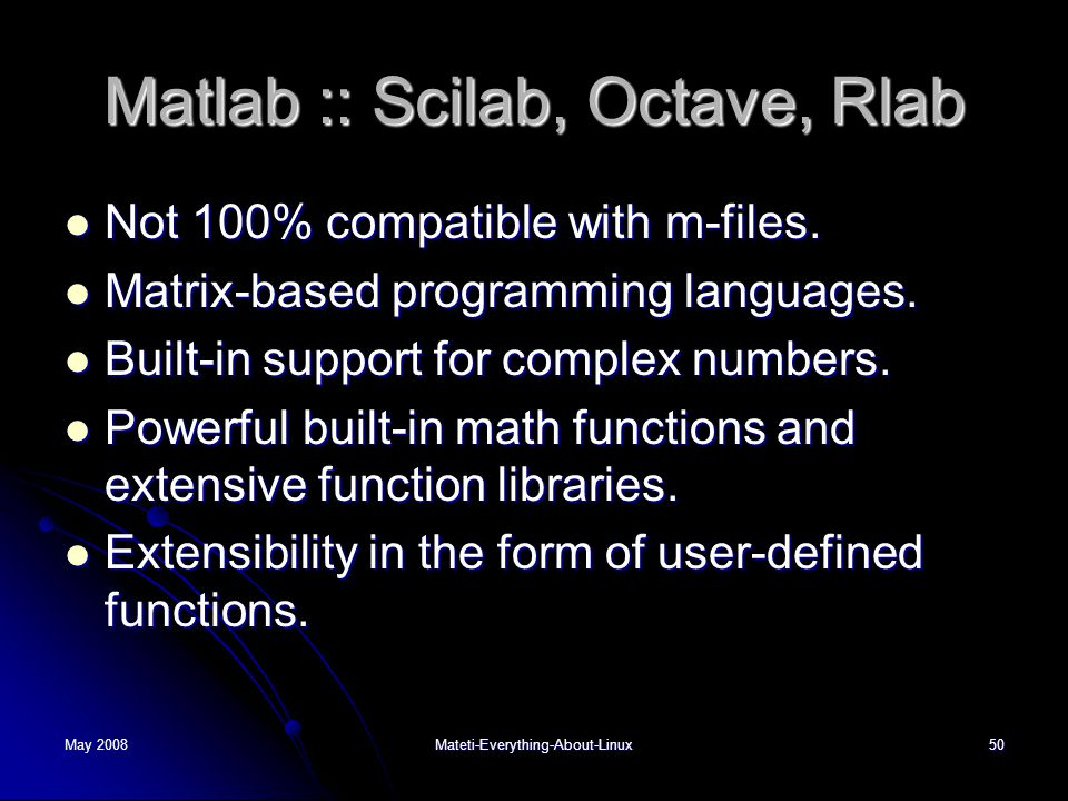 Matlab :: Scilab, Octave, Rlab