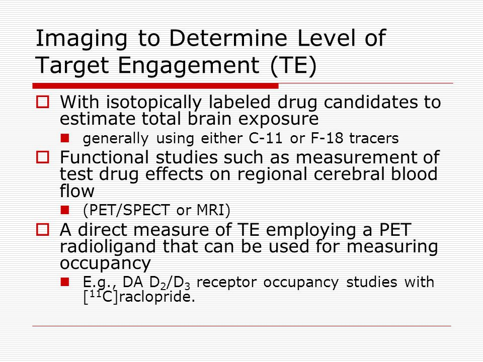 Imaging to Determine Level of Target Engagement (TE)