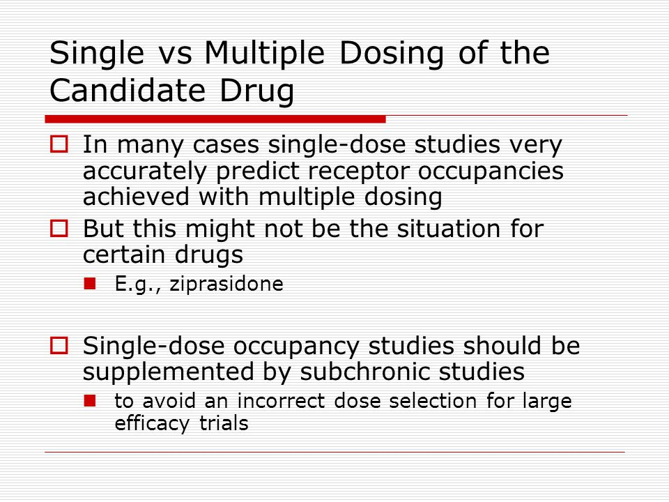 Single vs Multiple Dosing of the Candidate Drug