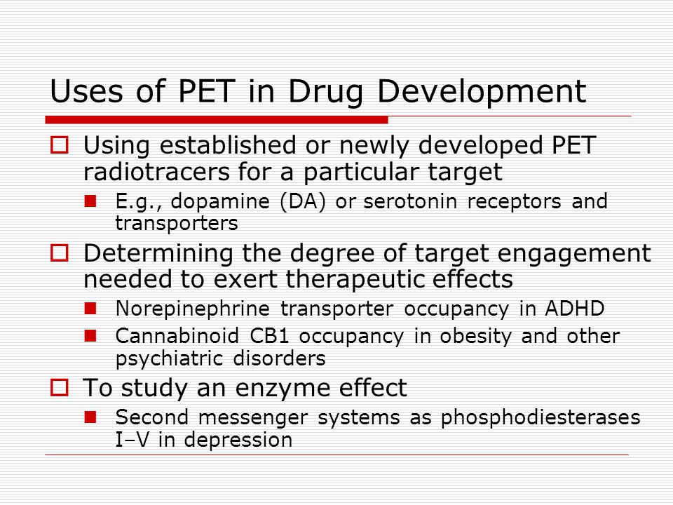 Uses of PET in Drug Development