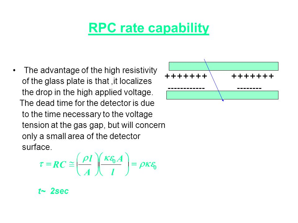 RPC rate capability             l A RC