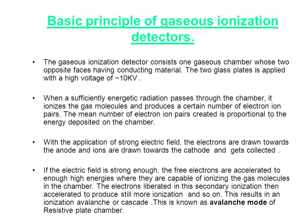Basic principle of gaseous ionization detectors.