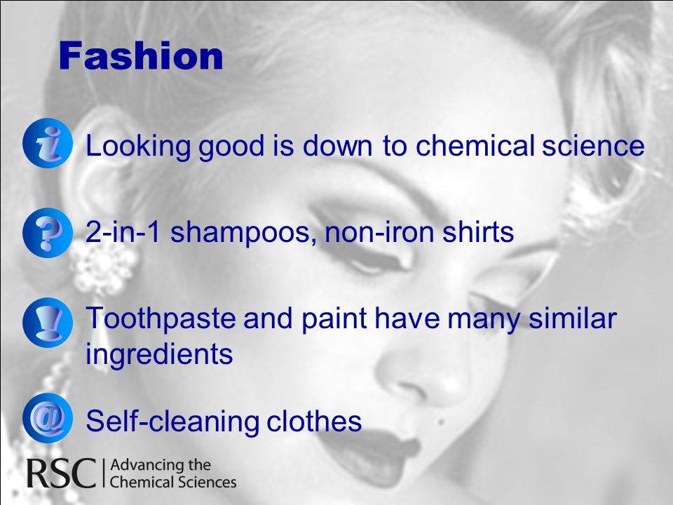 Fashion i Looking good is down to chemical science