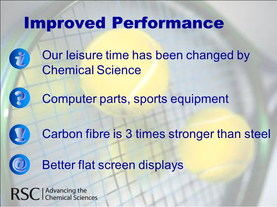 Improved Performance i ! @