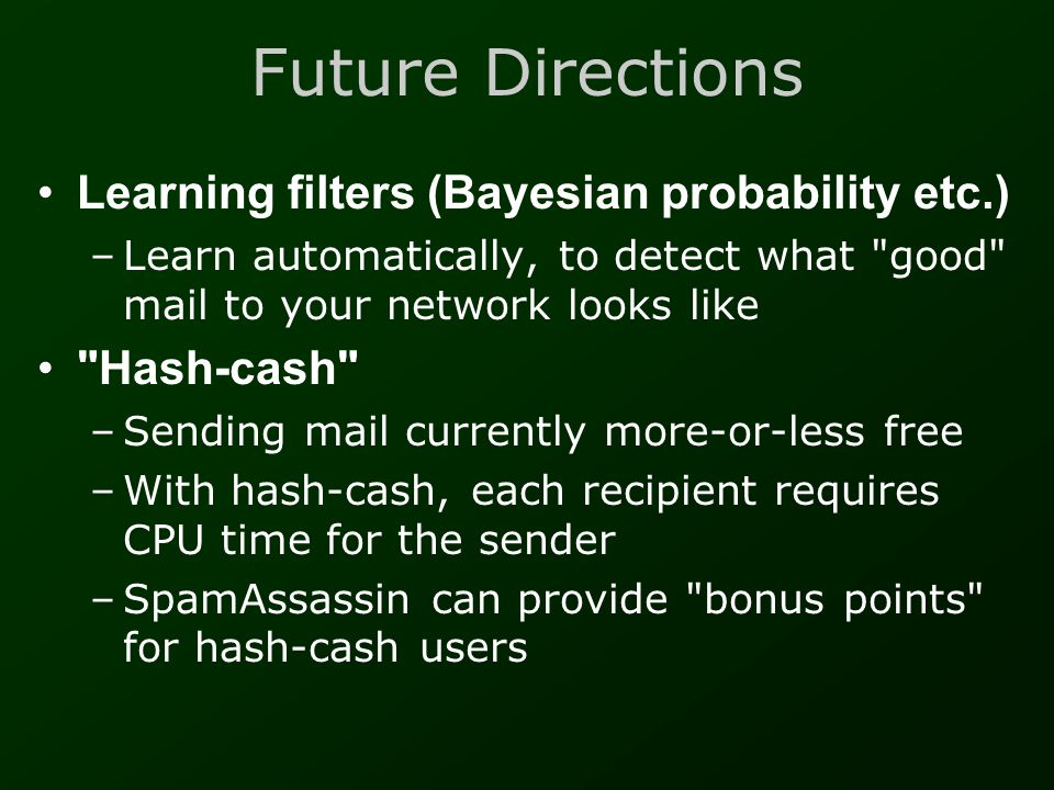 Future Directions Learning filters (Bayesian probability etc.)