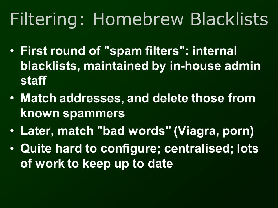 Filtering: Homebrew Blacklists