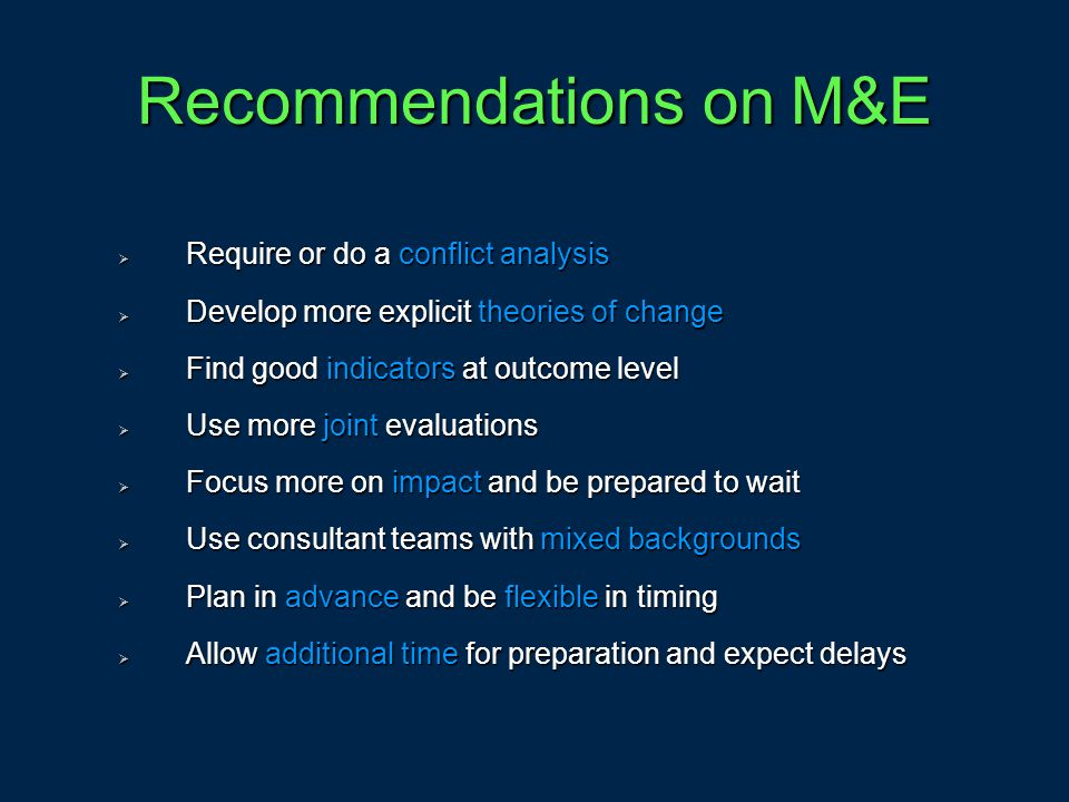 Recommendations on M&E
