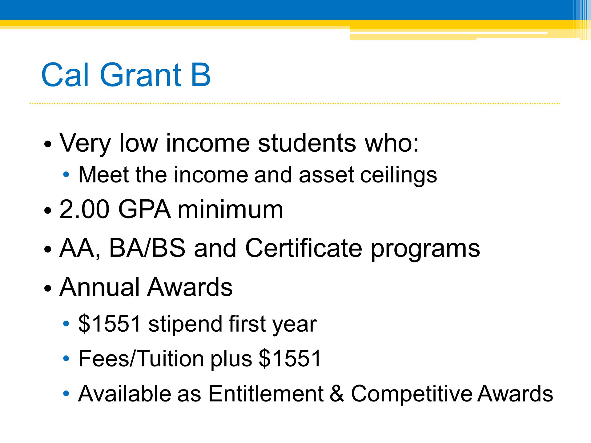 High Quality 10 Cal Grant B Very Low Income ...