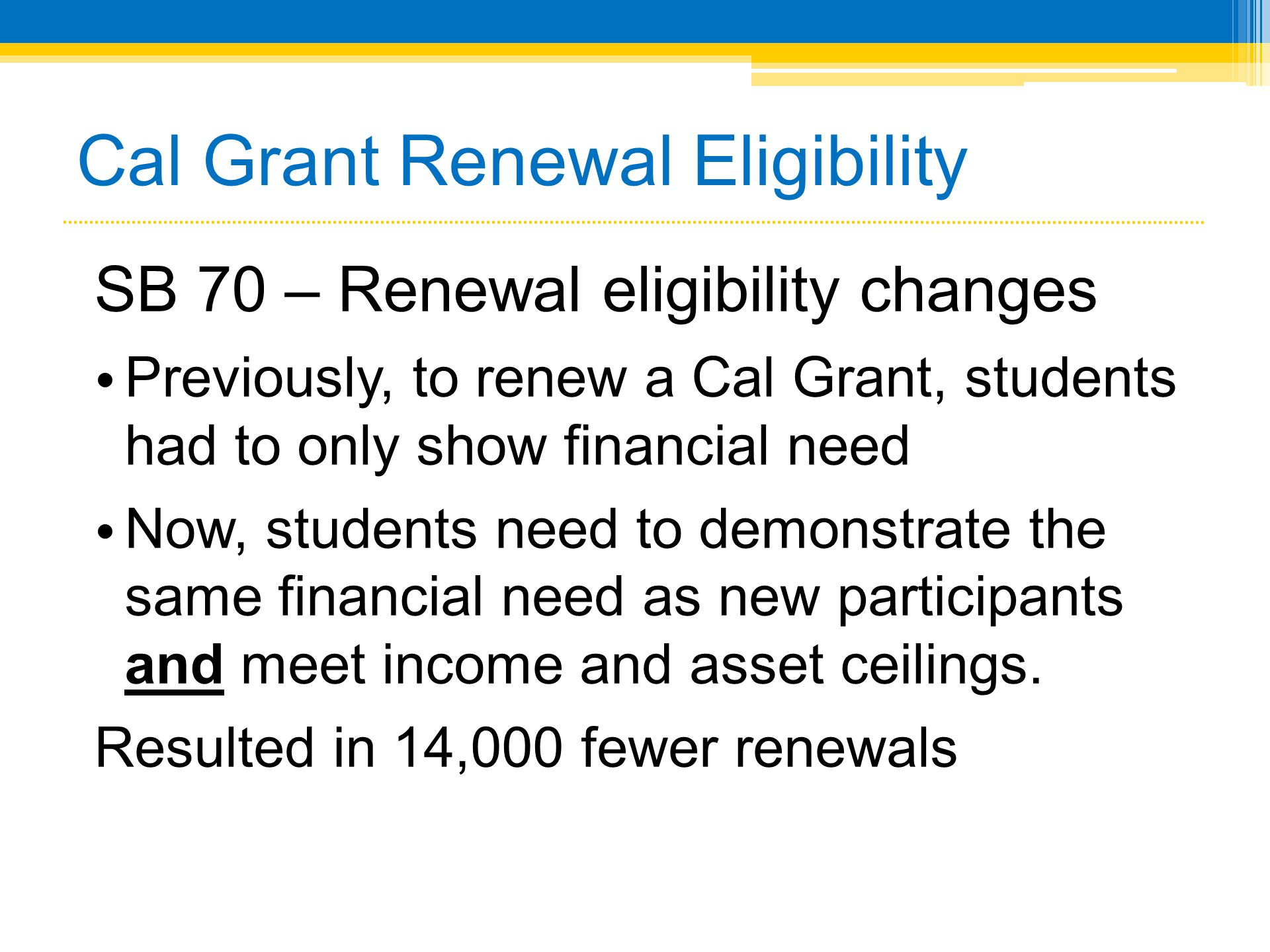Cal Grant Renewal Eligibility