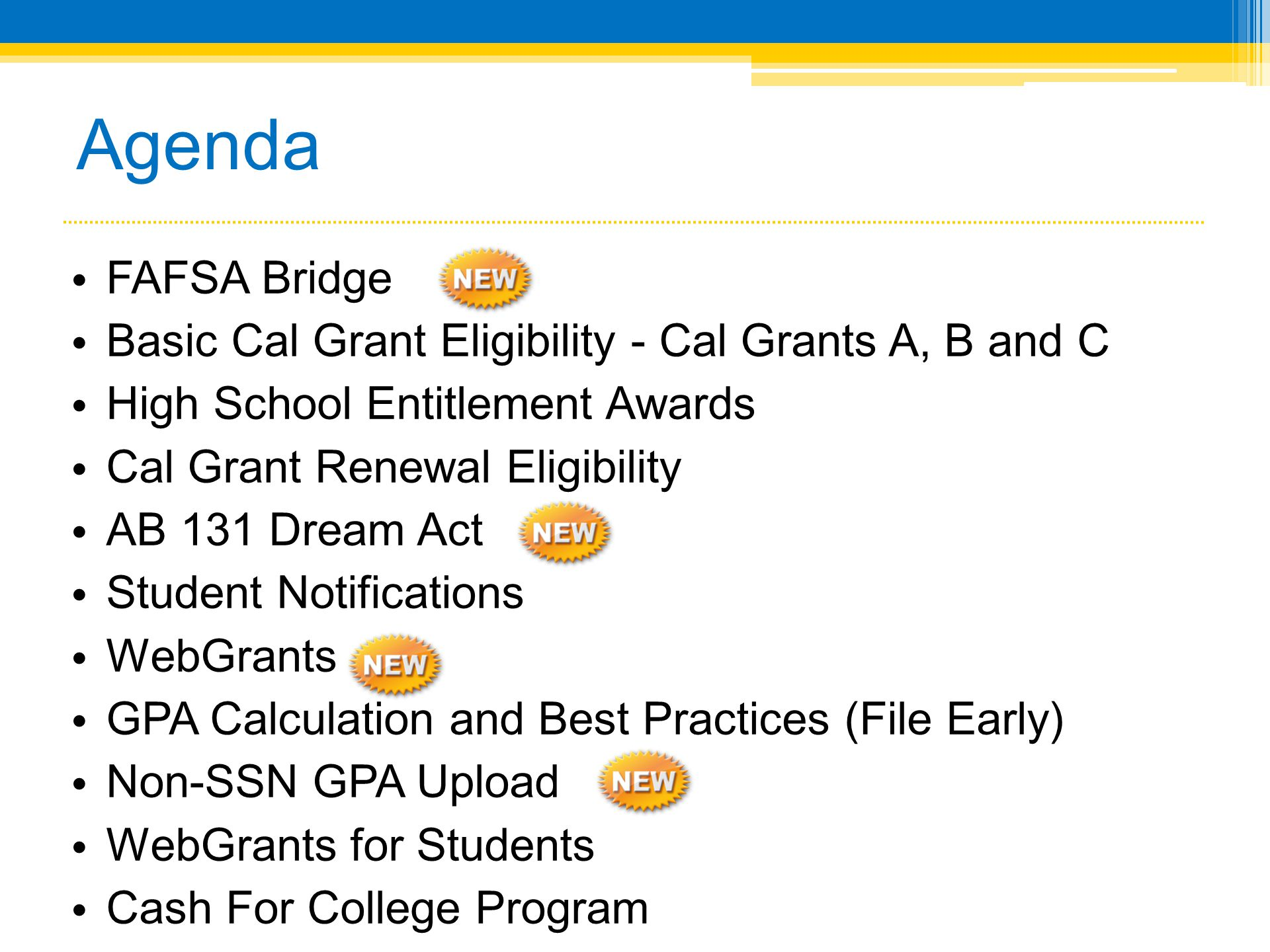 Cal Grants Overview Presented by the California Student Aid Commission - ppt download