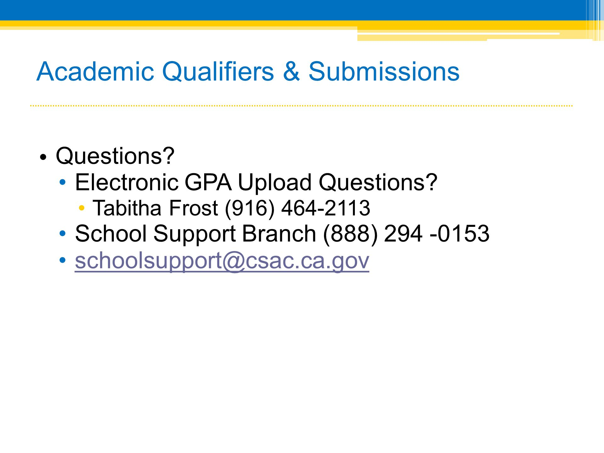 Academic Qualifiers & Submissions