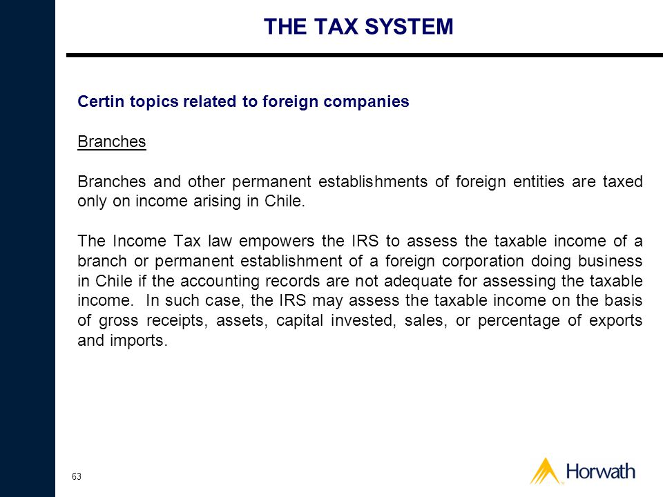 THE TAX SYSTEM Certin topics related to foreign companies Branches