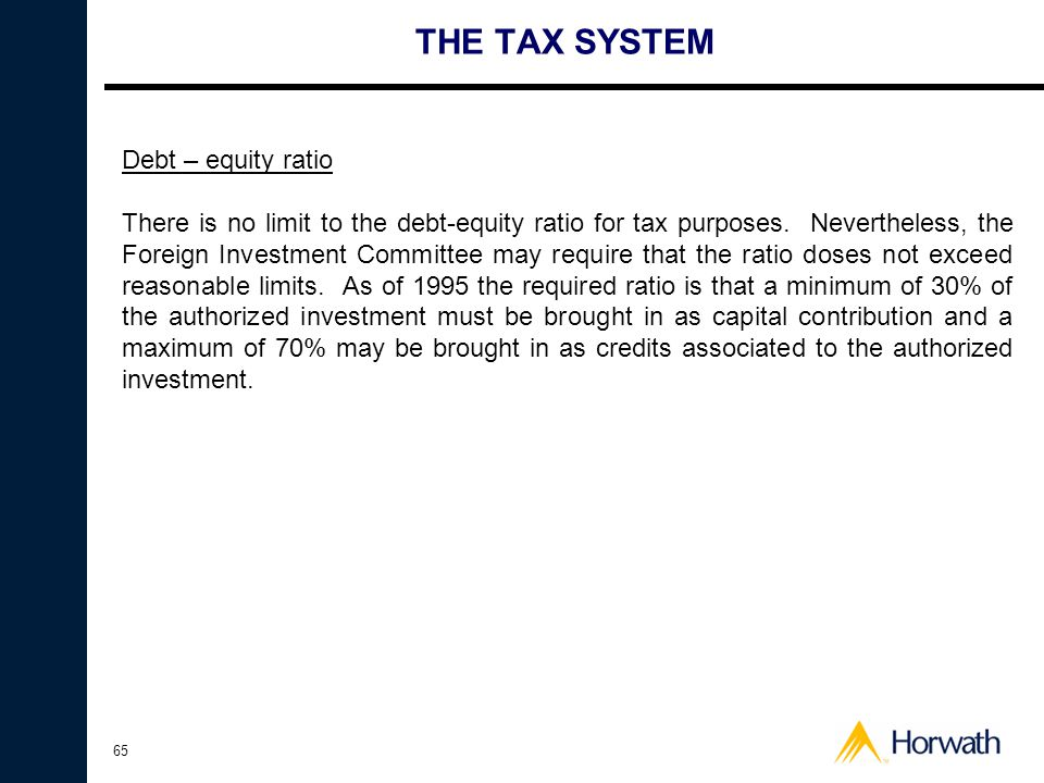 THE TAX SYSTEM Debt – equity ratio