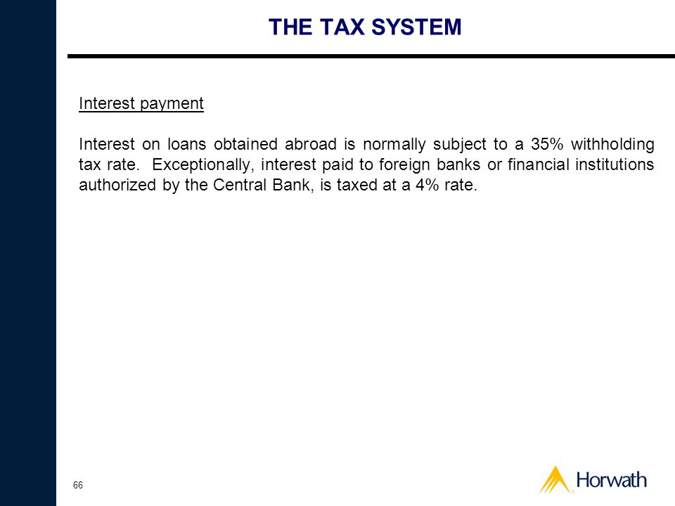 THE TAX SYSTEM Interest payment
