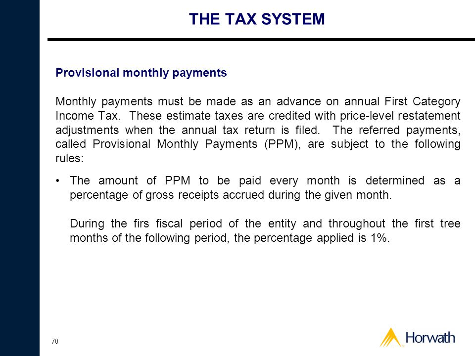THE TAX SYSTEM Provisional monthly payments