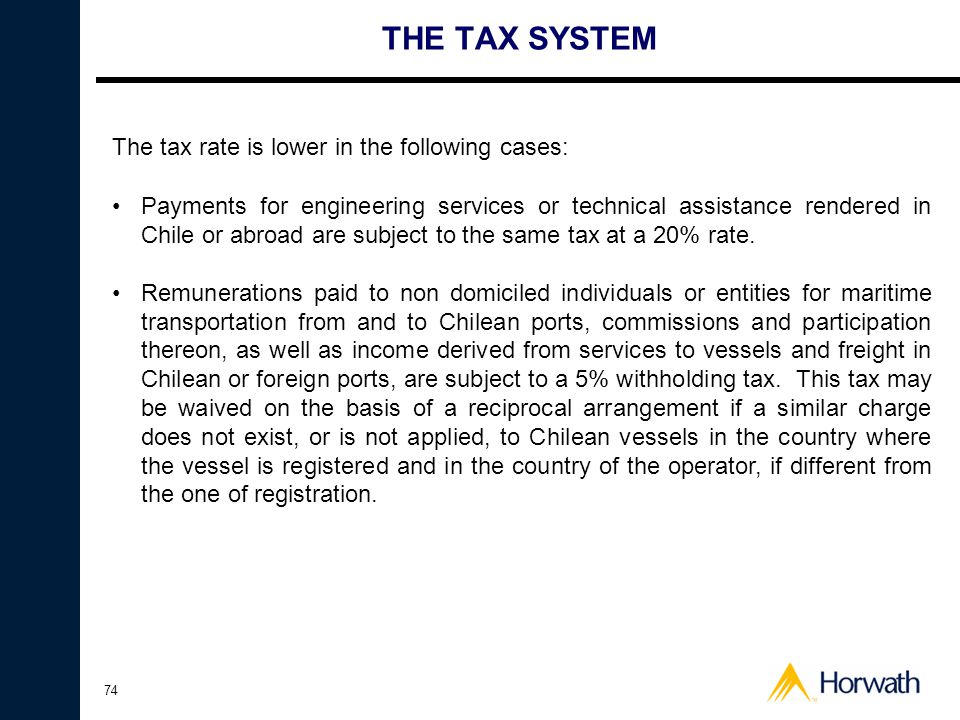 THE TAX SYSTEM The tax rate is lower in the following cases: