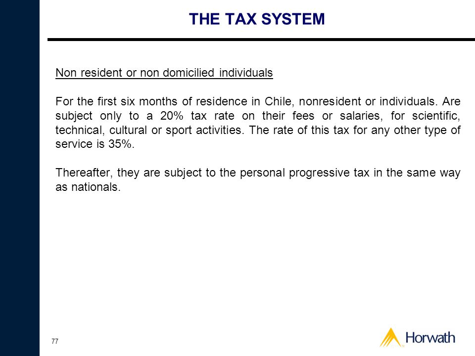 THE TAX SYSTEM Non resident or non domicilied individuals