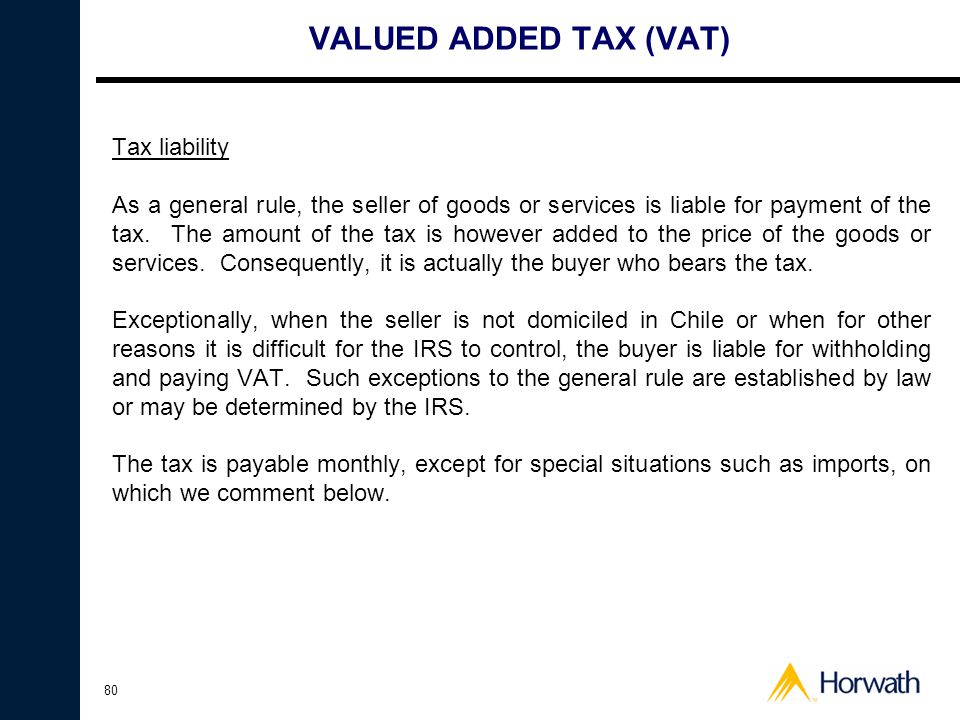 VALUED ADDED TAX (VAT) Tax liability