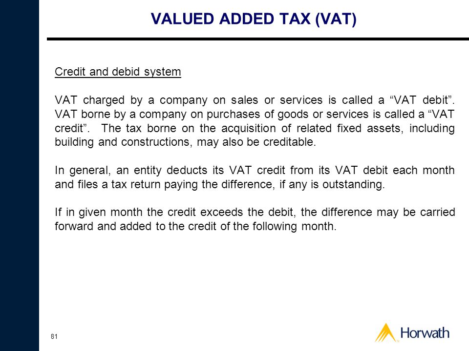 VALUED ADDED TAX (VAT) Credit and debid system