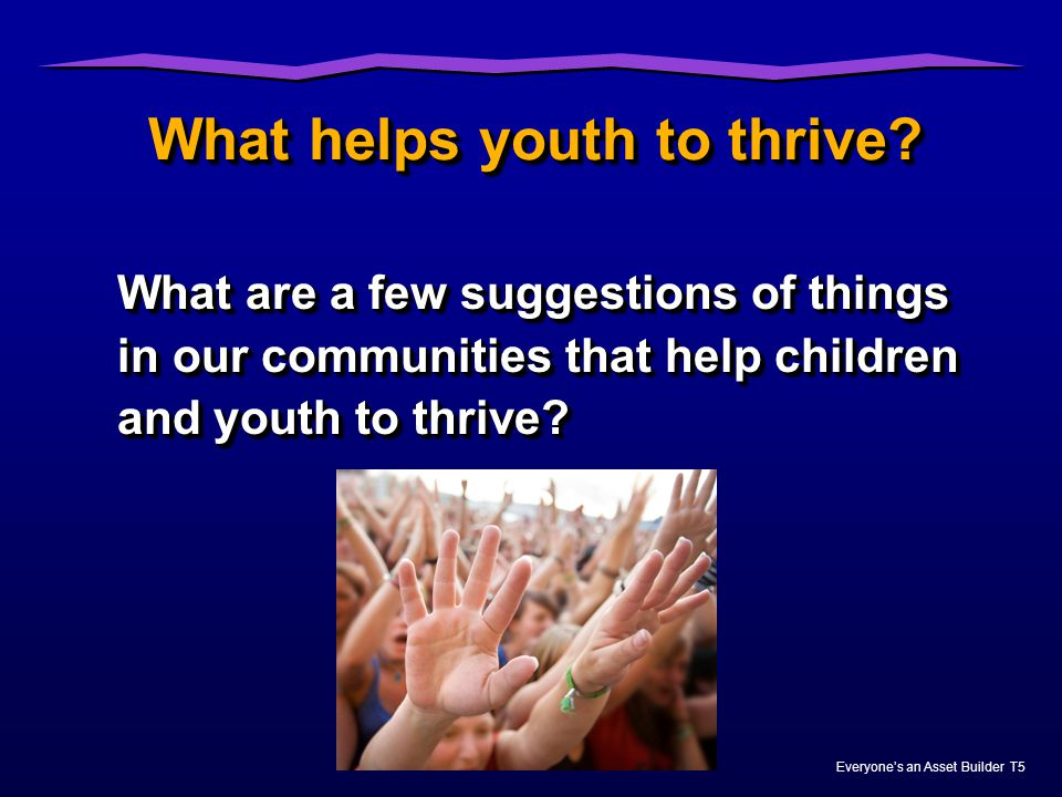 What helps youth to thrive