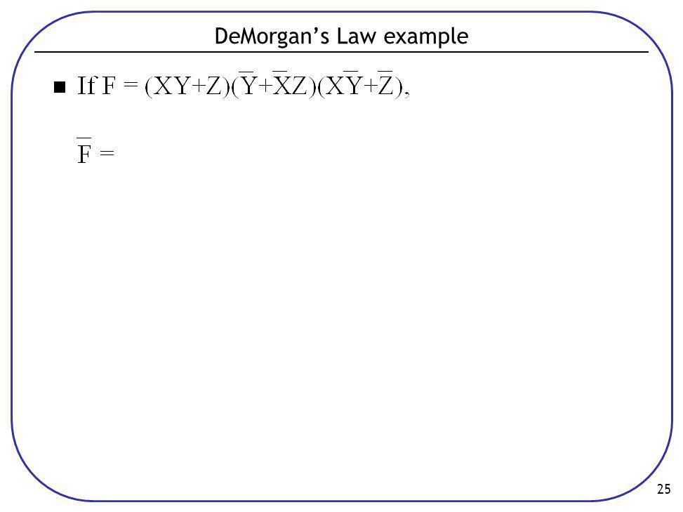 DeMorgan's Law example