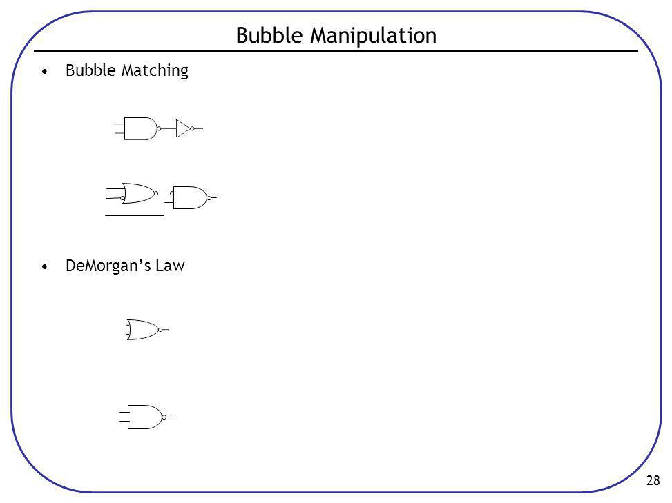 Bubble Manipulation Bubble Matching DeMorgan's Law