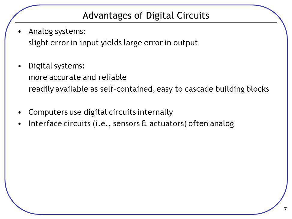 Advantages of Digital Circuits