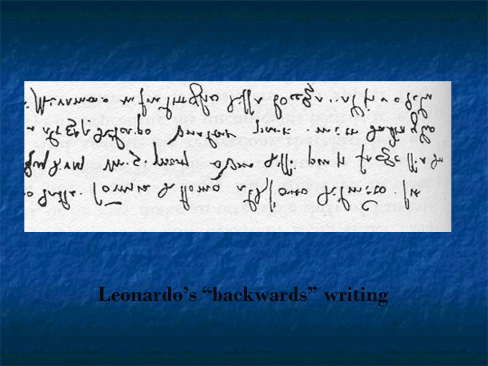 Leonardo's backwards writing