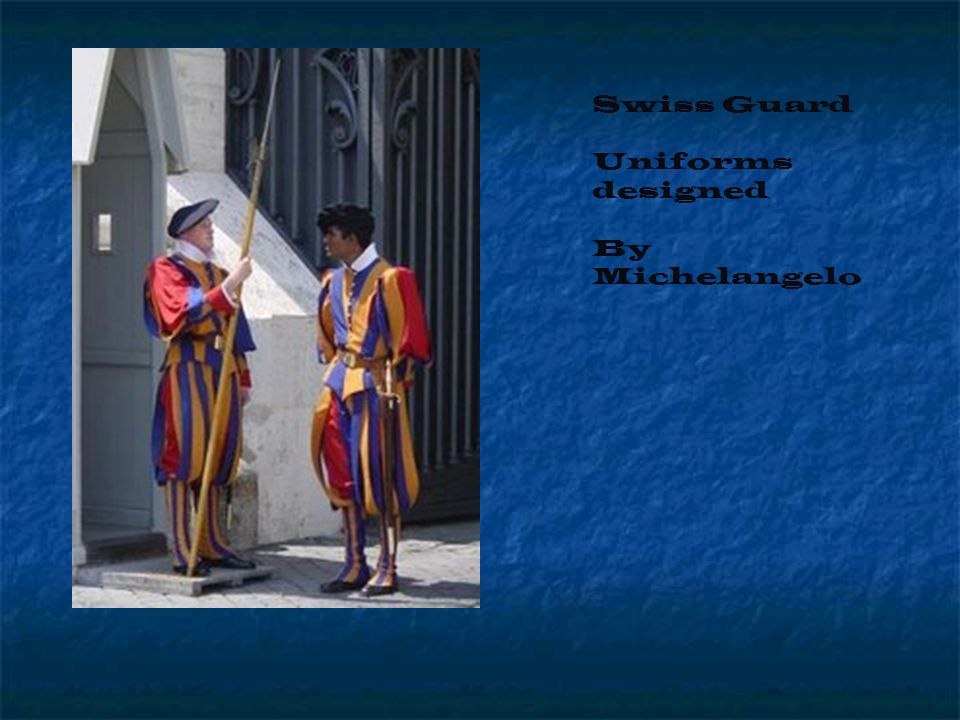 Swiss Guard Uniforms designed By Michelangelo