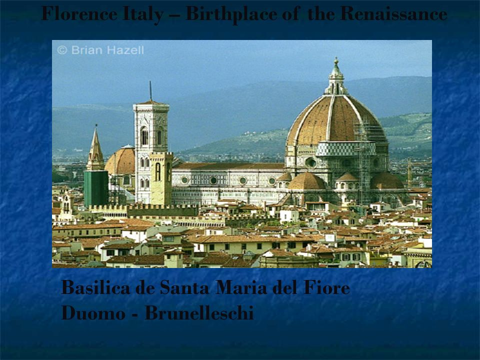 Florence Italy – Birthplace of the Renaissance