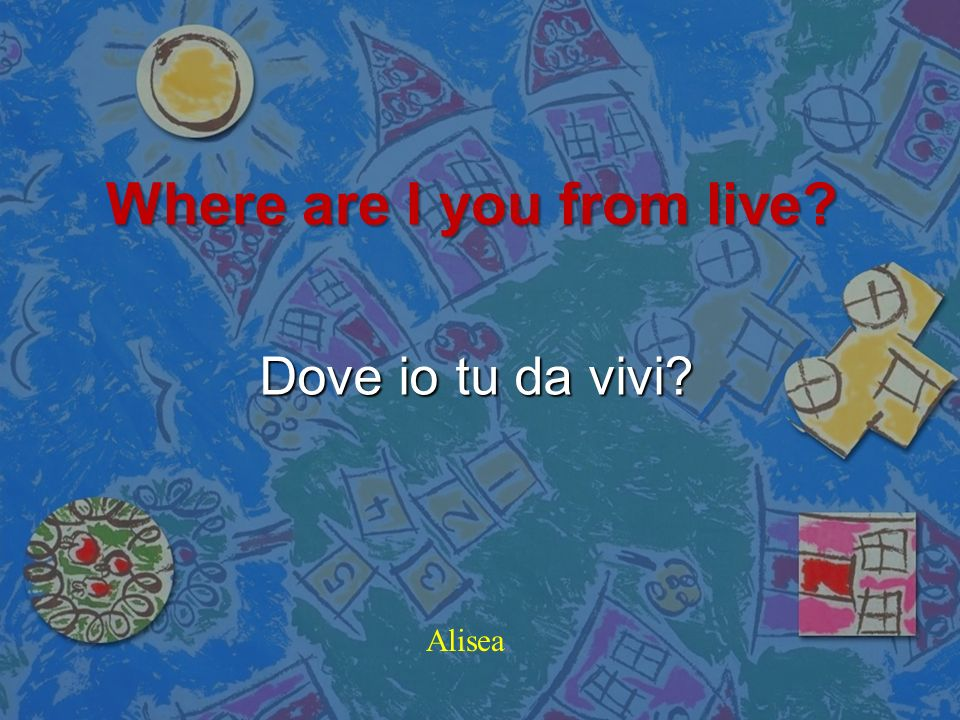 Where are I you from live