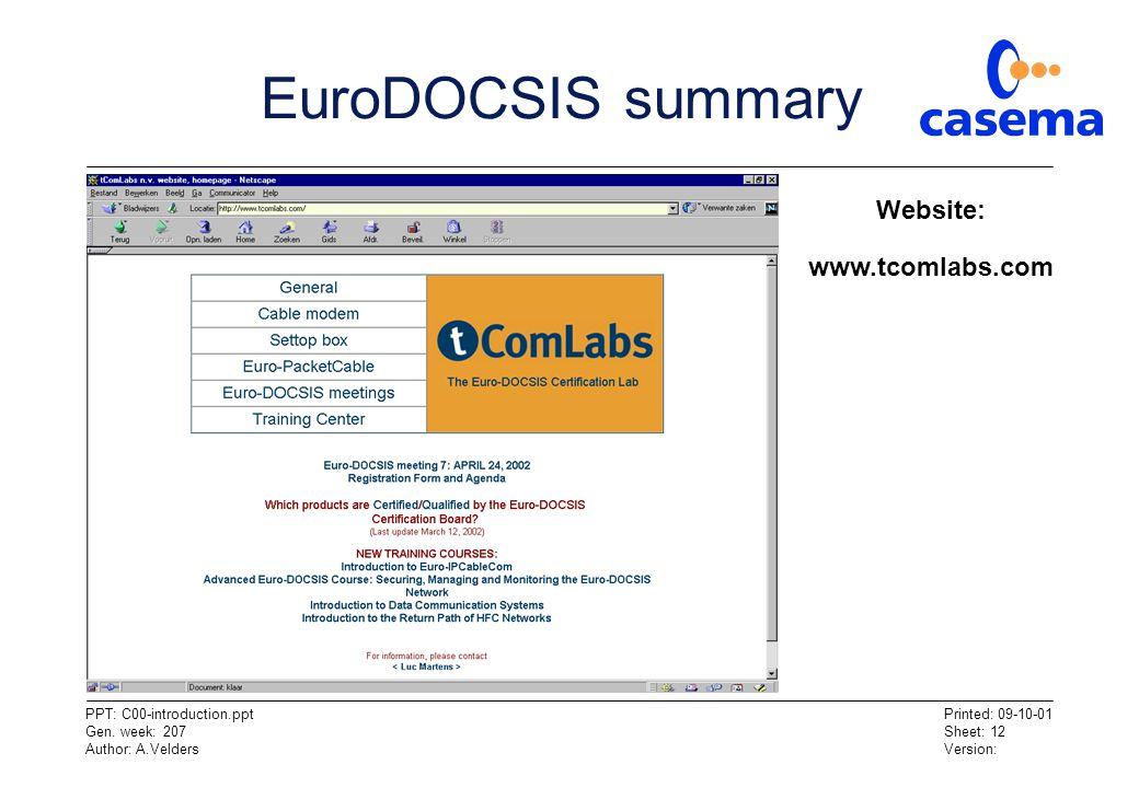 EuroDOCSIS summary Website: www.tcomlabs.com