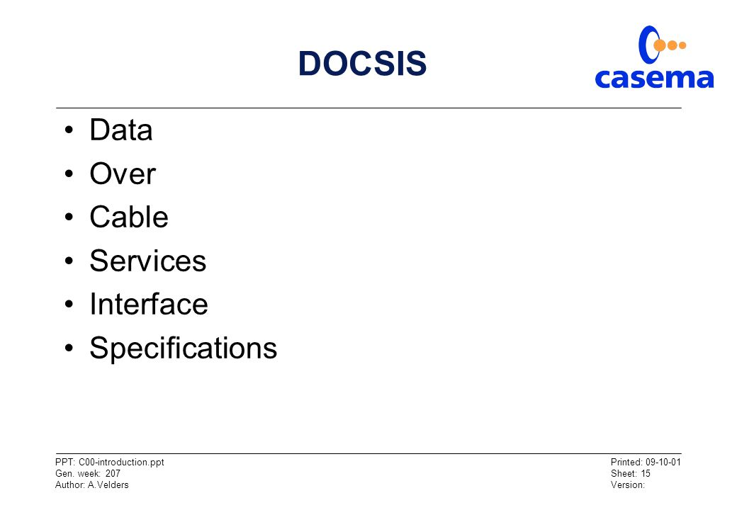 DOCSIS Data Over Cable Services Interface Specifications