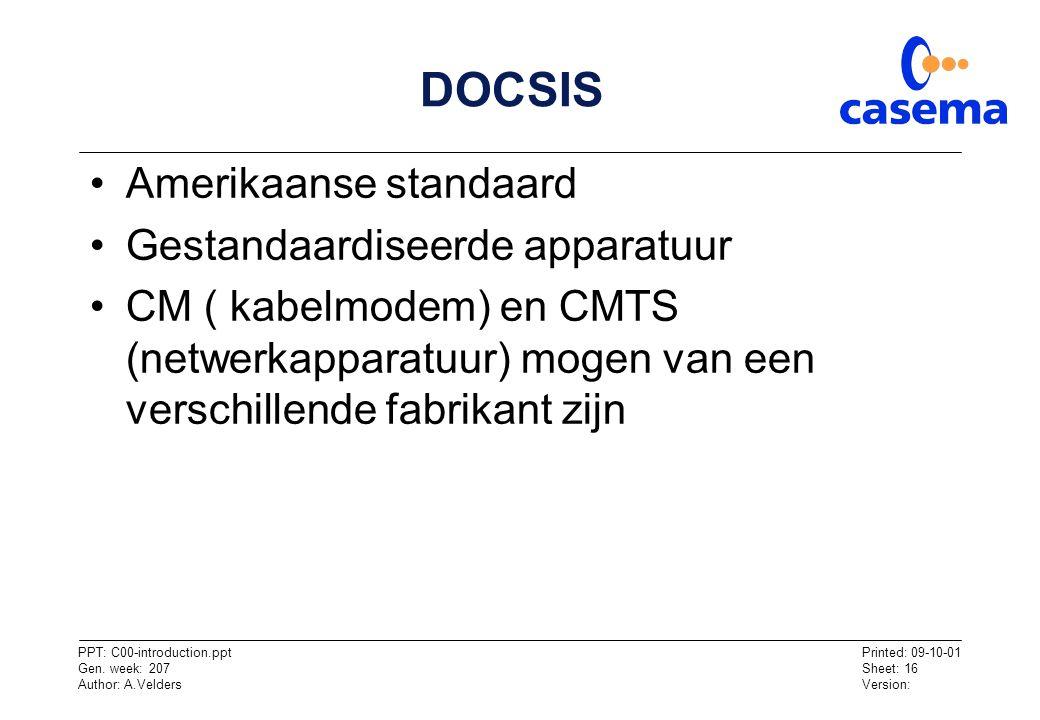 DOCSIS Amerikaanse standaard Gestandaardiseerde apparatuur