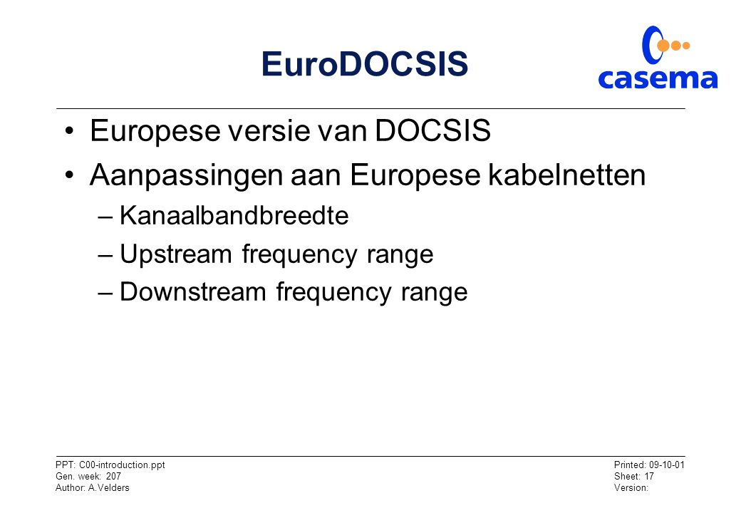 EuroDOCSIS Europese versie van DOCSIS