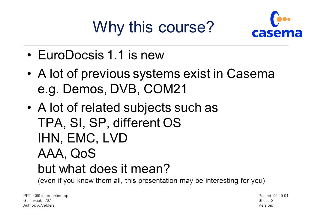 Why this course EuroDocsis 1.1 is new
