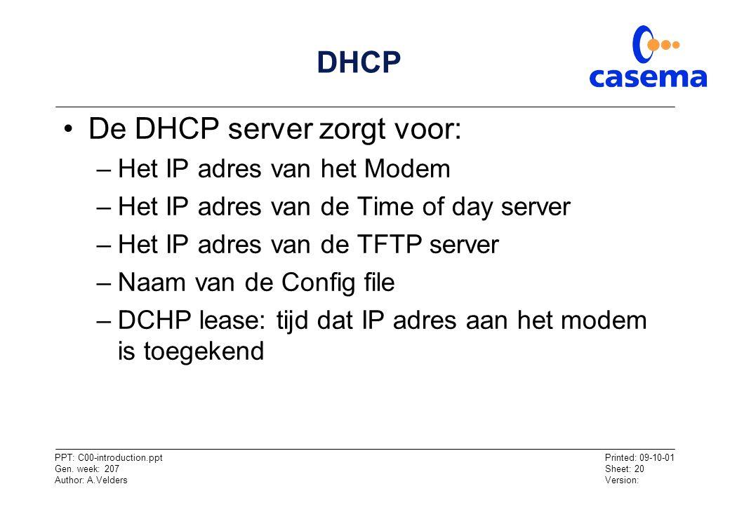 De DHCP server zorgt voor: