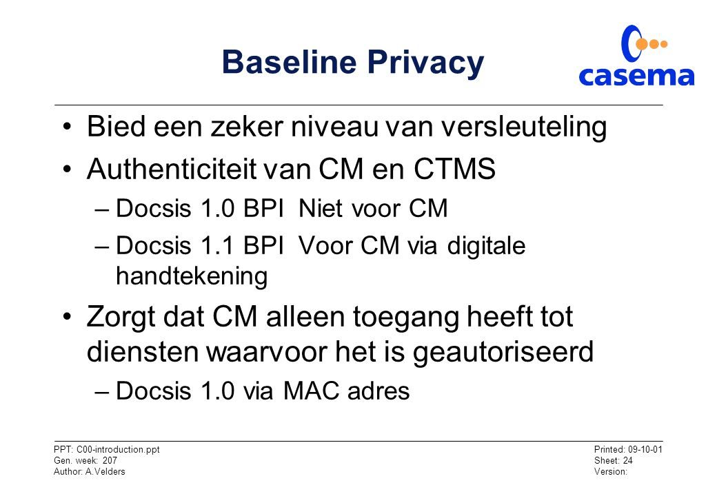 Baseline Privacy Bied een zeker niveau van versleuteling