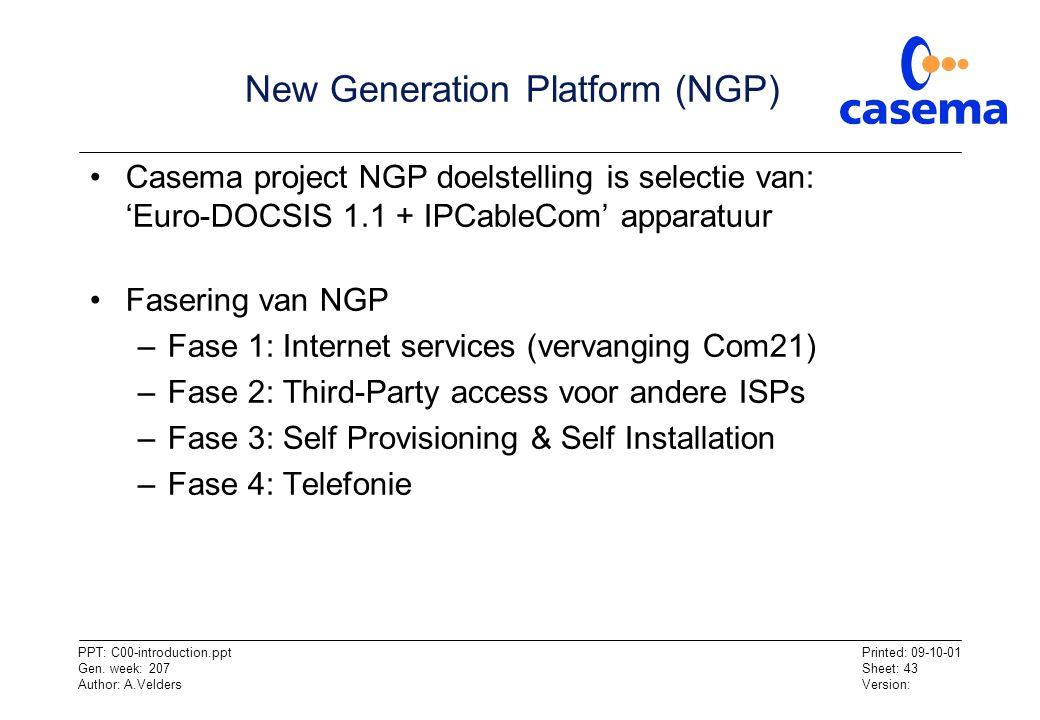 New Generation Platform (NGP)