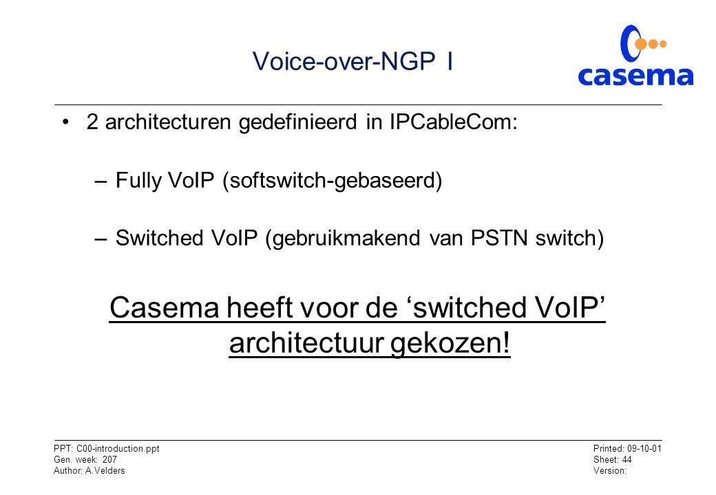 Casema heeft voor de 'switched VoIP' architectuur gekozen!