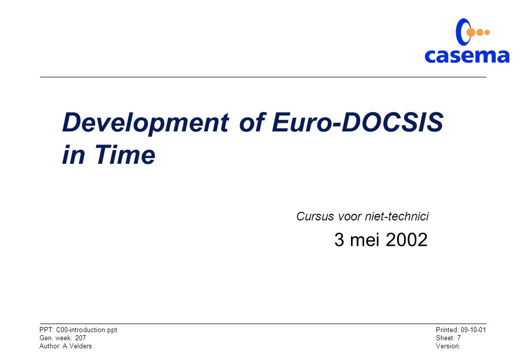 Development of Euro-DOCSIS in Time