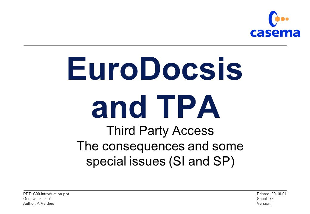 EuroDocsis and TPA Third Party Access The consequences and some special issues (SI and SP)